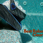 Best Robotic Pool Cleaner - Product reviews, Buying Guide+FAQs