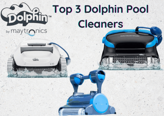 Top three dolphin pool cleaners